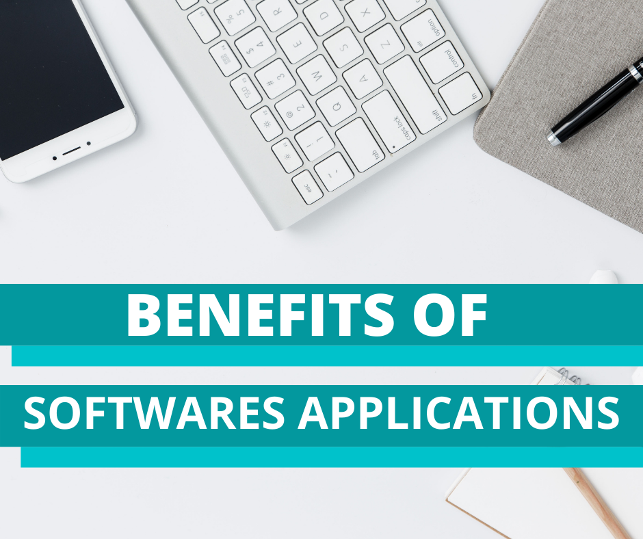 Benefits of Software Applications