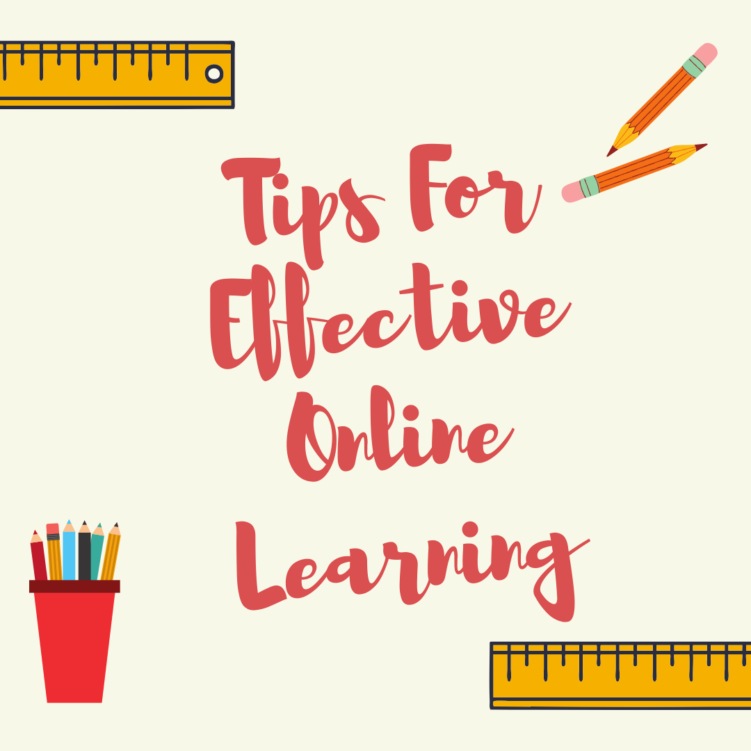 Tips for Effective Online Learning